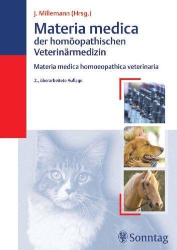 Materia medica der homöopathischen Veterinärmedizin Band 1: Materia medica homoeopathica veterinaria