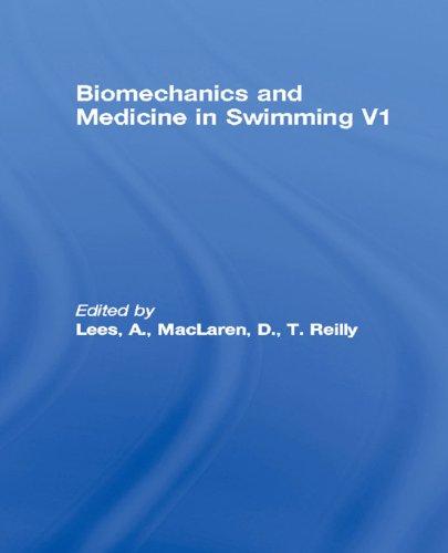 Biomechanics and Medicine in Swimming V1: 6th Pdf