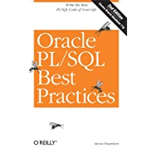 Oracle PL/SQL Best Practices: Write the Best PL/SQL Code of Your Life (English Edition)