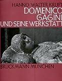 img - for Domenico Gagini und seine Werkstatt (Italienische Forschungen) book / textbook / text book
