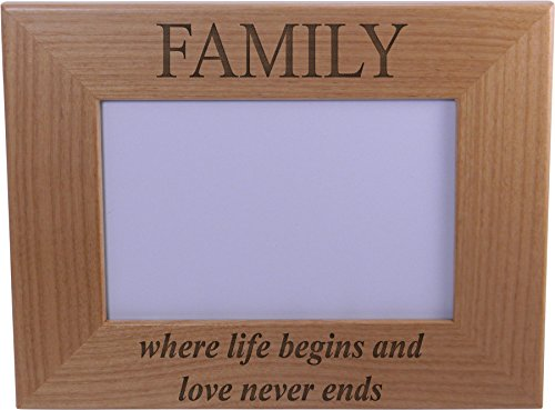 Family Where life begins and love never ends - Wood Picture Frame Holds 4x6 Inch Photo - Great Gift for Mothers's, Father's Day, Birthday,Valentines Day, Anniversary or Christmas Gift