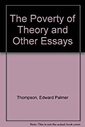 The Poverty of Theory and Other Essays