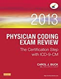Build the confidence to succeed on the AAPC CPC® certification exam and take your medical coding career to the next step with CPC® Coding Exam Review 2013: The Certification Step with ICD-9-CM! Reflecting the expert insight of leading coding educa...