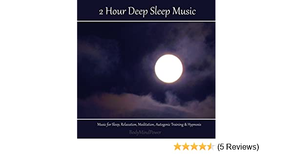 2 Hour Deep Sleep Music