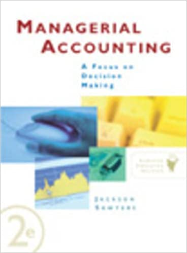Managerial accounting a focus on decision making steve jackson managerial accounting a focus on decision making 2nd edition fandeluxe Choice Image