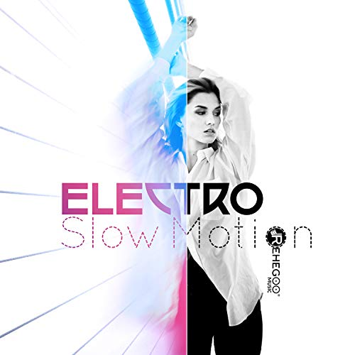 Electro Slow Motion: Best Electronic Lounge Vibes