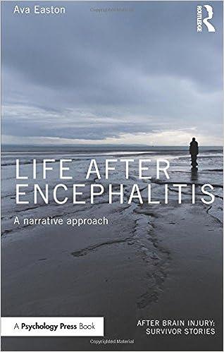 Book Life After Encephalitis: A Narrative Approach (After Brain Injury: Survivor Stories)