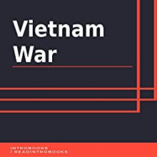 Vietnam War Audiobook by IntroBooks Narrated by Andrea Giordani