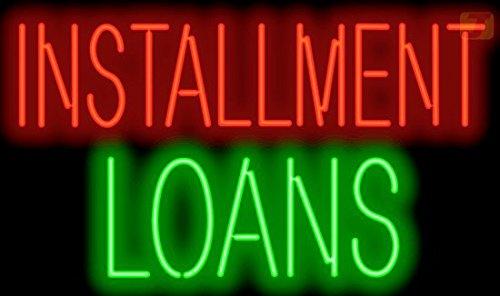 Installment Loans Neon Sign