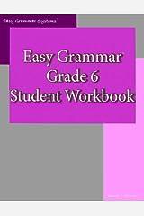Easy Grammar: Grade 6 Student Workbook Paperback