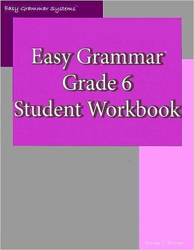 Easy Grammar: Grade 6 Student Workbook: Wanda C. Phillips ...