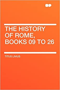 Book The History of Rome, Books 09 to 26