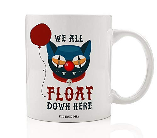 Cat Clown Face Coffee Mug Scary Halloween Gift Idea Creepy Nightmare Floats Down Here Adult Costume Parties for Friends Family Coworker Home Office 11oz Ceramic Beverage Tea Cup -