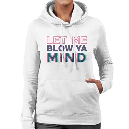 Ya White Blow Let Women's Sweatshirt Hooded Eve Mind Me 7qtUgxB