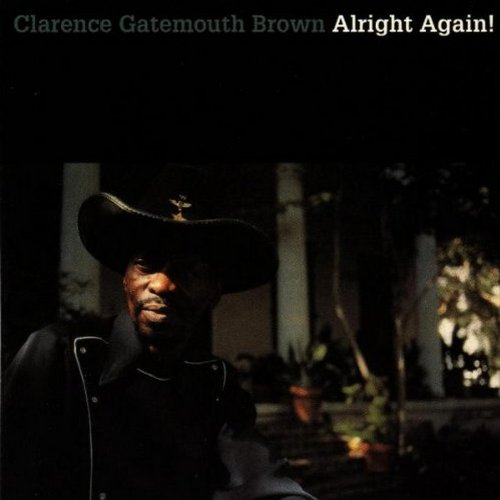 "CD : Clarence ""Gatemouth"" Brown - Alright Again (CD)"
