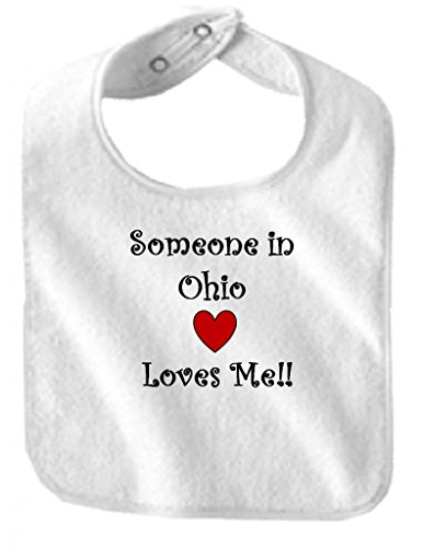 SOMEONE IN OHIO LOVES ME - State Series - White Baby Bib ()