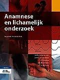 img - for Anamnese en lichamelijk onderzoek (Dutch Edition) book / textbook / text book