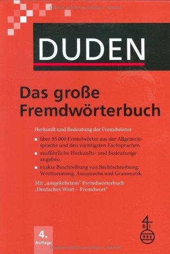 Duden - Das große Fremdwörterbuch - Buch plus CD-ROM: Herkunft und Bedeutung der Fremdwörter - Über 85.000 Fremdwörter