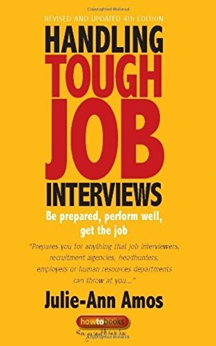 Handling Tough Job Interviews: 4th edition