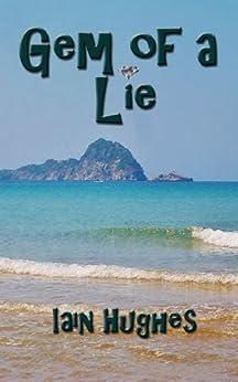 Gem of a Lie by [Hughes, Iain]