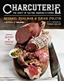 img - for Michael Ruhlman: Charcuterie : The Craft of Salting, Smoking, and Curing (Hardcover - Revised Ed.); 2013 Edition book / textbook / text book