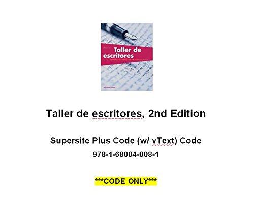 Taller De Escritores + Supersite (12 Mo Access Code)