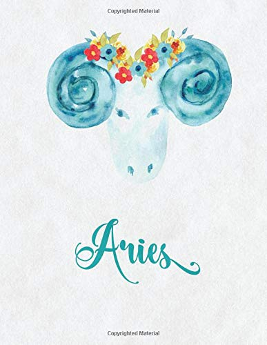 Aries Zodiac Creative Notebook Journal: (8.5 x 11 Large)(Lined) Blank Composition Notebook Journal Organizer Planner Sketchbook Gratitude Diary Horoscope Sign Watercolor Ram Flowers pdf epub