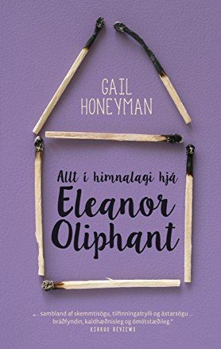 Allt í himnalagi hjá Eleanor Oliphant (Icelandic Edition)