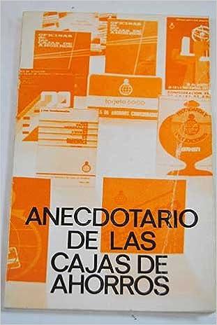 Anecdotario de las Cajas de Ahorros Paperback – 1975
