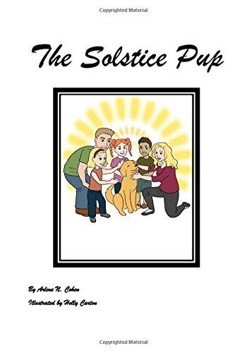The Solstice Pup (Dancing Stories) (Volume - Kids Solstice For