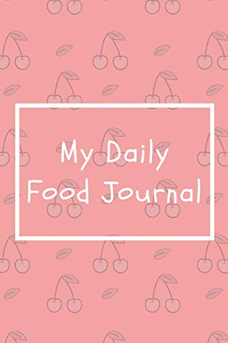 My Daily Food Journal: Track your meals | Carbs, Proteins, Fat and Calories | 100 pages by Useful Journals