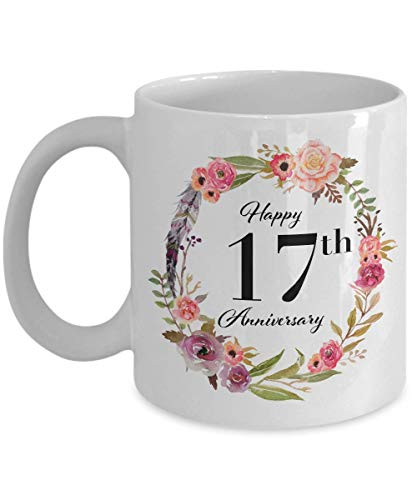 Happy 17th Anniversary Gifts for Her Coffee Mug White Unique - Wedding Anniversary Gifts for Women 17 Years for Girlfriend Wife Marriage Cup