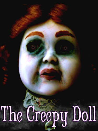 The Creepy Doll -