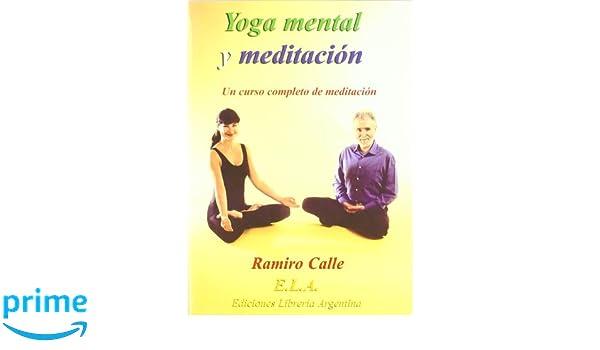 Yoga mental y meditacion (+CD) (Yoga (e.L.A.)): Amazon.es ...