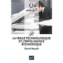 Veille technologie et l'intelligence économique [nouvelle édition]