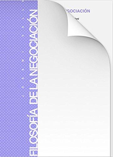 Descargar Libro Filosofía De La Negociación Josemi Valle