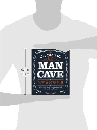 Cooking For The Man Cave What To Eat When Kicking Back With Family