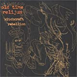 Witchcraft Rebellion by Old Time Relijun (2001-06-12)