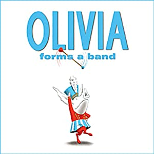 Olivia Forms a Band  Audiobook