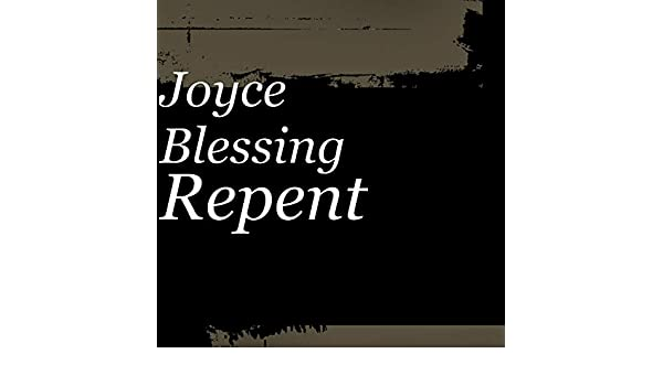 Repent by Joyce Blessing on Amazon Music - Amazon com