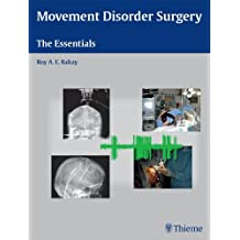 Movement Disorder Surgery: The Essentials