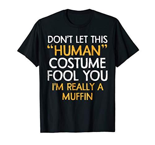 Muffin Human Costume Tshirt Halloween 2018 Tshirt Gift