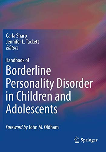 Handbook of Borderline Personality Disorder in Children and Adolescents (Mentalization Based Treatment For Borderline Personality Disorder)