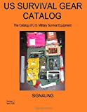 US Survival Gear Catalog: The Catalog of