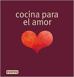 Book's Cover of Cocina para el amor (Cocina erótica) (Español) Tapa dura – 1 enero 2008