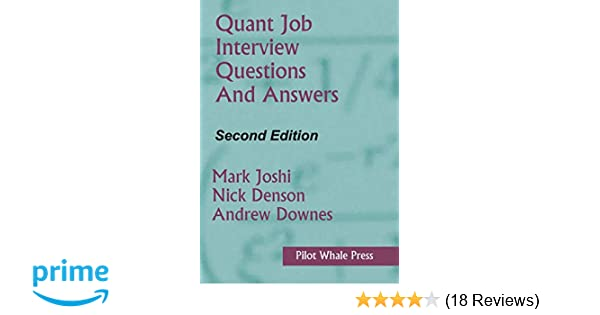 Quant Job Interview Questions and Answers (Second Edition): Mark
