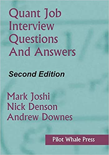 Quant Job Interview Questions and Answers (Second Edition