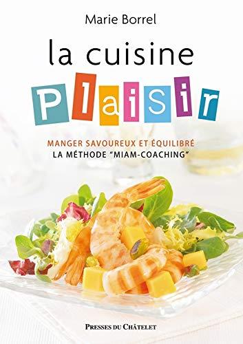 Amazon Fr La Cuisine Plaisir Borrel Marie Livres