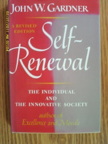Self-renewal: The individual and the innovative society