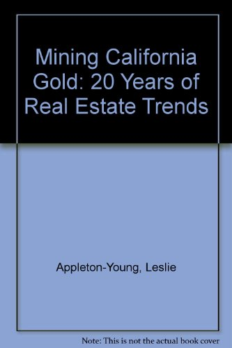 Mining California Gold: 20 Years of Real Estate Trends